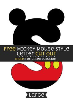 Free Mickey Mouse Style Letter S Cut Out - Large size printable Mickey Mouse Letters, Mickey Mouse Bday, Mickey Birthday, Mickey Party, Mickey Printables, Pika Chu, Online Typing Jobs, Cake Lettering, Mickey Mouse Silhouette