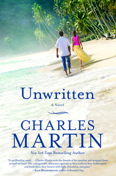 Unwritten: A Novel.  By Charles Martin. This is not a romance book. Charles Martin weaves a story of one woman who purposely drops out of society. It's a story of one man who reluctantly agrees to help her and in turn helps himself find life again. I couldn't put this book down!