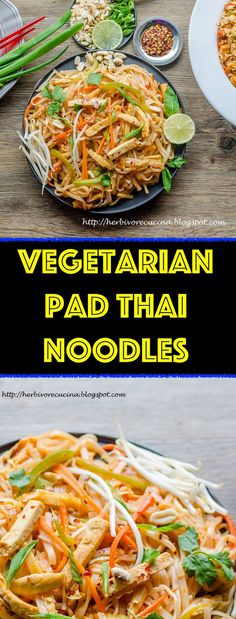 Vegetarian Pad Thai noodles are a simple dish that can replace all your Thai take-outs! Make the basic noodles and serve with toppings. Ready in under 30 minutes!   #herbivorecucina #padthai #vegetarian #thai #asianfood #vegetariandinner #dinnerrecipe #noodles #thaicurry