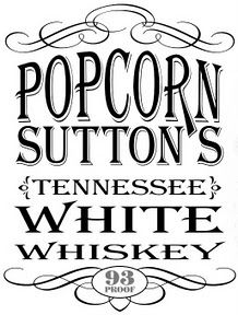 The Knight Shift: Popcorn Sutton's Tennessee White Whiskey: Where to buy it!!