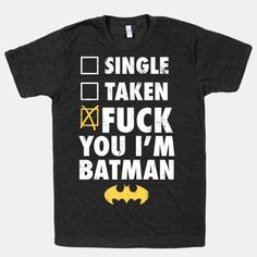 Fuck You I'm Batman (Dark)   HUMAN   T-Shirts, Tanks, Sweatshirts and Hoodies