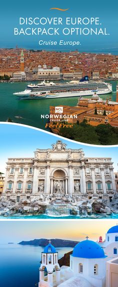 Cruise Europe with Norwegian Cruise Line from 9 convenient departure ports.