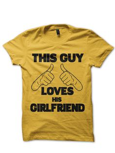 This Guy Loves His GIRLFRIEND Mens T Shirt - I Love My Girlfriend Tshirt - Matching Couples T Shirt - For Him - Valentines Day Tshirt CP0006...