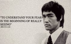 Discover and share Bruce Lee Quotes On Fear. Explore our collection of motivational and famous quotes by authors you know and love. Fear Quotes, People Quotes, Attitude Quotes, Quotes To Live By, Motivational Quotes, Funny Quotes, Inspirational Quotes, Photo Quotes, Picture Quotes