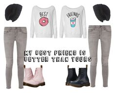 """""""My Best Friend is Better than Yours <3"""" by kathope on Polyvore featuring Current/Elliott, Dr. Martens and Laundromat"""