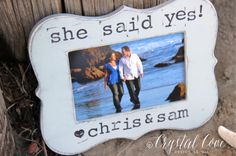 Personalized ENGAGEMENT Proposal GIFT Picture Frame 'She Said Yes' Distressed Rustic Shabby Beach Style on Etsy, $28.00