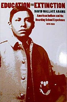 Education for Extincton: American Indians and the Boarding School Experience by David Wallace Adams Native American History, African History, American Indians, Indian Boarding Schools, Native American Photography, David Wallace, Cultural Crafts, Trail Of Tears, New Words