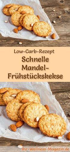 Low-Carb-Rezept für Mandel-Frühstückskekse: Kohlenhydratarmes Frühstück - gesund, kalorienreduziert, ohne Getreidemehl ... #lowcarb #frühstück