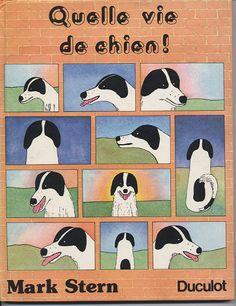 Quelle vie de chien!