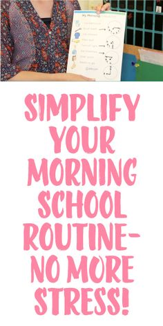 Simplify Your Morning School Routine... No More Stress!