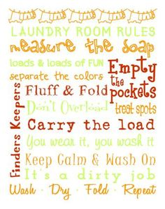 Shop Laundry Room Rules Poster created by DesignsbyJaime. Laundry Room Art, Small Laundry Rooms, Laundry Room Organization, Wash And Fold, Laundry Design, Laundry Room Inspiration, Doing Laundry, Subway Art, Word Art