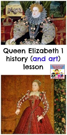 Queen Elizabeth lesson, a great way to use art in your history lessons