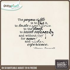 Oh So Quotable August Challenge :: Gotta Pixel Digital Scrapbooking Store and Forum :: Create a layout with this free quote by Aimee Harrison or your own that speaks about adventure
