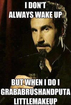 System of a Down :D lol!