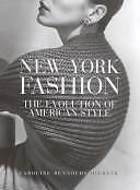 New York Fashion: The Evolution of American Style | eBay