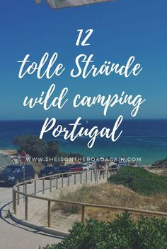 Wild Camping in Portugal ❤️ die 12 besten Strände an Algarve und Westküste mit GEO Daten ❤️ You are in the right place about vanlife caddy Here we offer you the most beautiful pictures about … Camping Europe, Camping Uk, Camping Holiday, Camping Places, Beach Camping, Camping Ideas, Outdoor Camping, Outdoor Travel, Camping Coffee