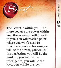 The Secret is within you