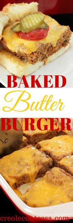 Baked Butter Burger-Creole Contessa #WhenWeBake (Low Calorie Butter Substitute)