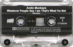Arctic Monkeys - Whatever the people sat I am, That's what I'm not