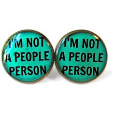 Teal I'm NOT a people person! Earrings - Funny Antisocial Soft Grunge... ($10) ❤ liked on Polyvore featuring jewelry, earrings, accessories, piercings, plugs, teal earrings, gothic earrings, goth jewelry, pastel jewelry and goth earrings