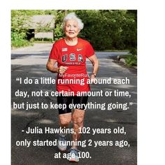 """This weekend Lindsey our Relationship Manager will be running in """" the run for women"""" in Edmonton- her inspiration is- aging healthy and happy like Julia Hawkins in this photo! Running Quotes, Running Motivation, Running Tips, Fitness Motivation, Monday Motivation, Track Quotes, Running Women, Running Humor, Running Workouts"""