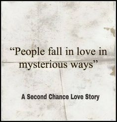 People fall in love in mysterious ways..