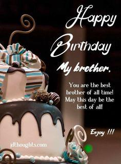 Happy Birthday Bro Quotes, Happy Birthday Brother Messages, Happy Birthday Brother From Sister, Happy Birthday Brother Wishes, Happy Birthday Art, Birthday Wishes And Images, Birthday Wishes For Myself, Birthday Messages, Birthday Pictures