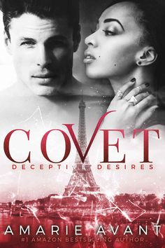 COVET: Deceptive Desires #1 (A BWWM New Adult Romance) (COVET: Deceptive Desires Prequel) - Kindle edition by Amarie Avant, Mayhem Cover Creations, Avril Stepowski, Elle Turner. Literature & Fiction Kindle eBooks @ Amazon.com.