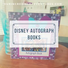 Make your own Autograph book for Disney visits. DIY