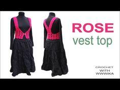 How to crochet Vest Bolero ,Chaleco, Rose top Free pattern PART1 - YouTube
