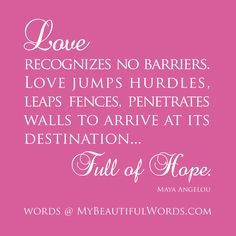 Love recognizes no barriers.