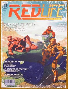 Red Life Magazine by Tim Anderson Halo Funny, Blue Drawings, Good Readers, Red Vs Blue, Print Release, Rooster Teeth, Black Dragon, Red Army, Blue Wallpapers