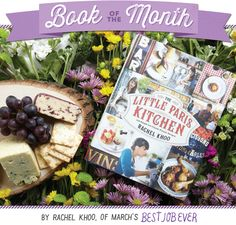 The Little Paris Kitchen: Marchs Book of the Month Giveaway