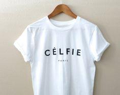 Celfie Shirt - Celfie T-Shirt - Celfie Tshirt - Selfie Shirt - Unisex T-Shirt - Tumblr Shirt - Xmas Gift - Christmas Gift