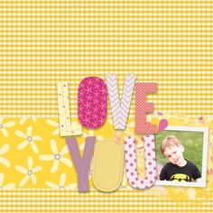 Digital Scrapbook layout using Love You by Melo Vrijhof