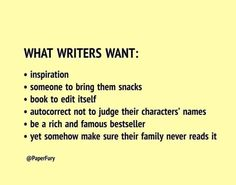 What writers want... #writerslife #writing #amwriting #writerswants #writers #authors #WritingCommunity Keep Calling, Writing Memes, Call Me, Best Sellers, Authors, Writers, Bring It On, Names, Reading
