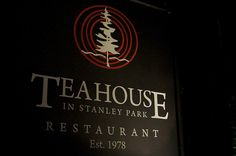 The Teahouse Restaurant - Stanley Park by John Bollwitt, via Flickr