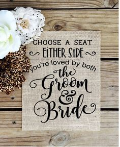 Choose a seat not a side burlap wedding sign. Wedding sign to display beautifully at the entrance of your wedding ceremony. What a great wedding item or gift that will be remembered forever! This fabu (Diy Wedding Ceremony) Wedding Planning Tips, Wedding Tips, Diy Wedding, Wedding Ceremony, Wedding Day, Wedding Venues, Dream Wedding, Wedding Stuff, Summer Wedding