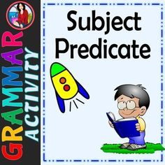 Subject or Predicate, Identify the Subject and Predicate of a Sentence Subject Predicate Activities, Subject And Predicate, Student Reading, Guided Reading, Student Work, Literacy Stations, Grammar Worksheets, Recording Sheets, Activity Centers