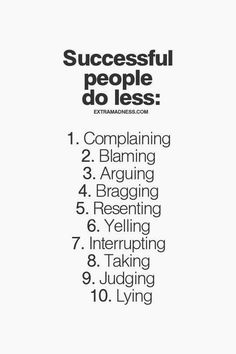 Successful people do less of these things