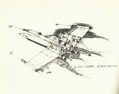 X-wing fighter in attack position - sketch (Joe Johnston - concept artist and effects technician on #starwars)