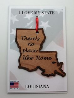 There's No Place Like Home Ornament Louisiana - No matter where you go, there's no place like your home state.Would make a meaningful gift for anyone who lives in Louisianaor for someone that's moved away and misseshome!