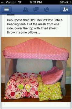 Awesome idea!! Cut one side from a playpen cover w a fitted sheet...use for a reading area or even a toddler bed! So guna do this :)