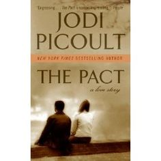 The Pact- -my favorite jodi picoult book