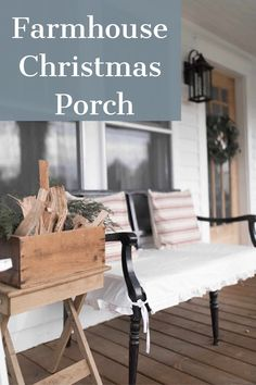 FARMHOUSE CHRISTMAS FRONT PORCH DECOR. NEUTRAL COLORS, NATURAL ELEMENTS, FRESH GREENERY AND RED GRAIN SACK CREATE A COZY SPACE FOR THE HOLIDAY SEASON. #ChristmasDecor #PorchDecor #Farmhouse