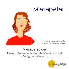 Miesepeter - deutschwortschatz.de / der Schatz der deutschen Wörter