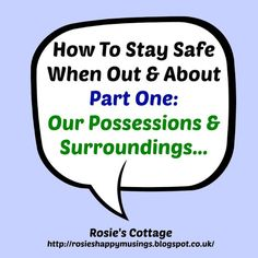 How To Stay Safe When Out & About