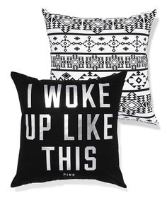 """VS PINK """"I Woke Up Like This"""" Throw Pillow in Black Foil Aztec"""
