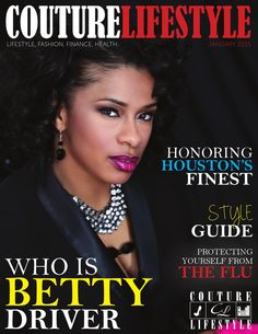 Couture Lifestyle Magazine, January 2015  Couture Lfiestyle Magazine launched its first official issue.