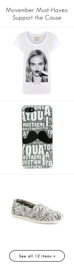 """""""Movember Must-Haves: Support the Cause"""" by polyvore-editorial ❤ liked on Polyvore featuring Movember, tops, t-shirts, shirts, tees, white, fitted t shirts, white graphic tee, graphic design t shirts and crew neck shirt"""